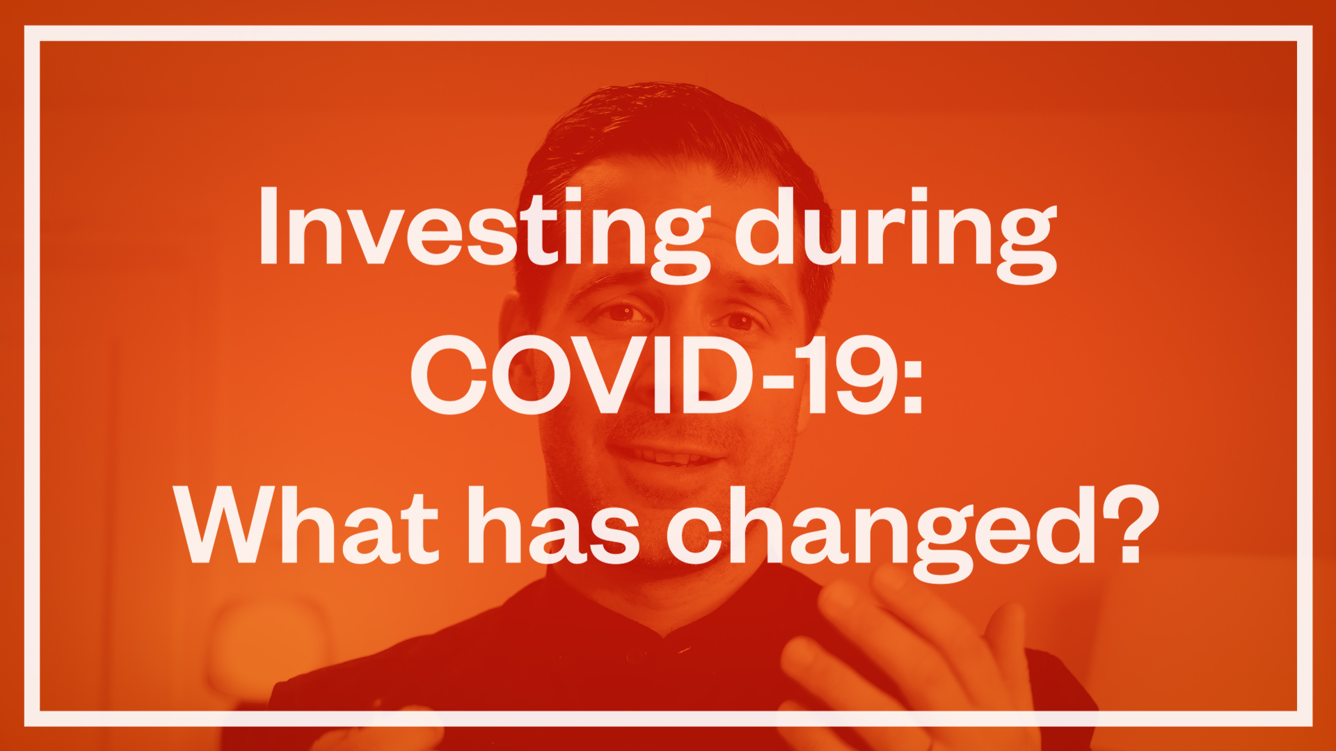 Investing During COVID-19