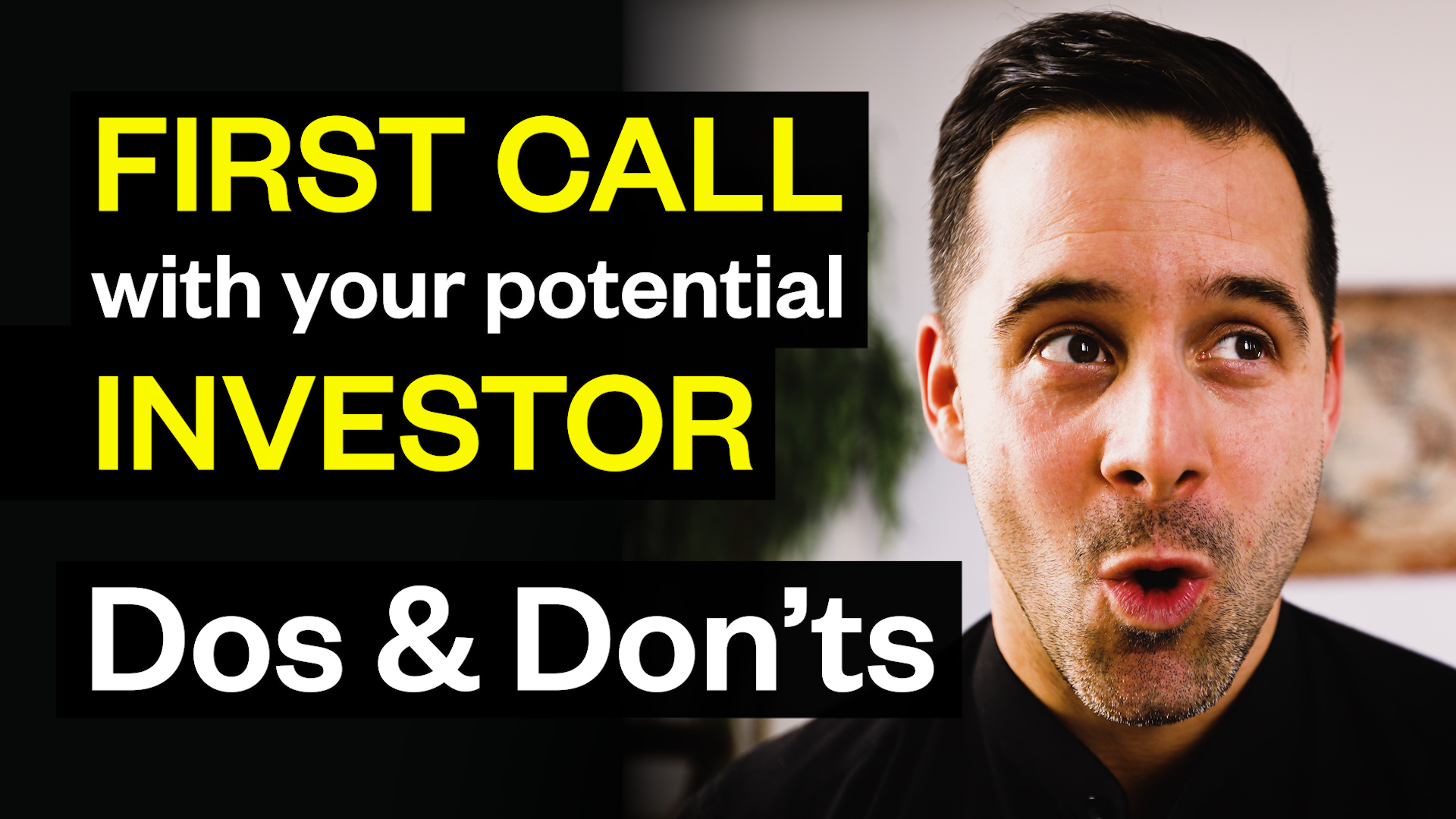 Dos and don'ts for the first call with your potential investor